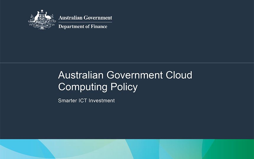 Australian Government Cloud Computing Policy