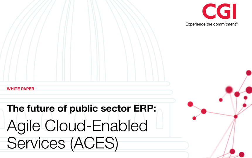 The future of public sector ERP: Agile Cloud-Enabled Services (ACES)