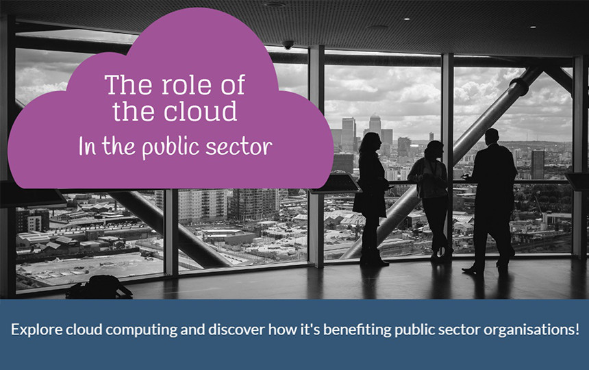 The role of the cloud in the public sector
